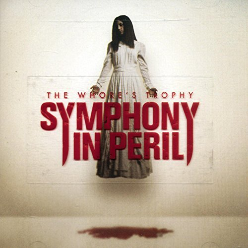 Symphony In Peril Whore's Trophy