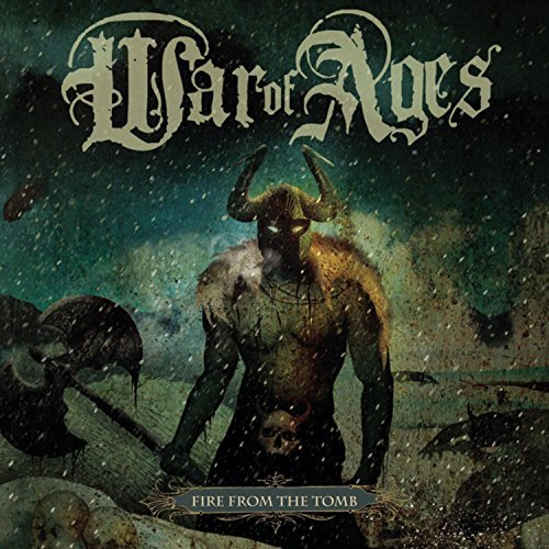 War Of Ages Fire From The Tomb