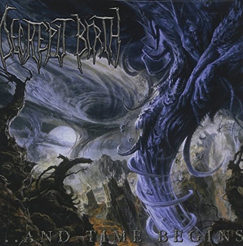 Decrepit Birth And Time Begins