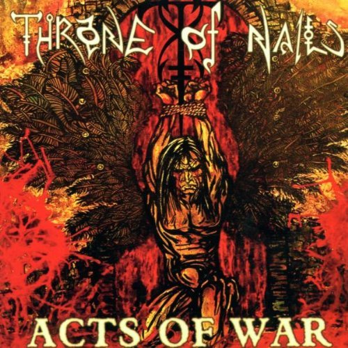 Throne Of Nails Act's Of War