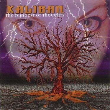 Kaliban Tempest Of Thoughts