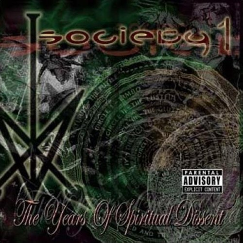 Society 1 Years Of Spiritual Dissent Incl. Bonus DVD