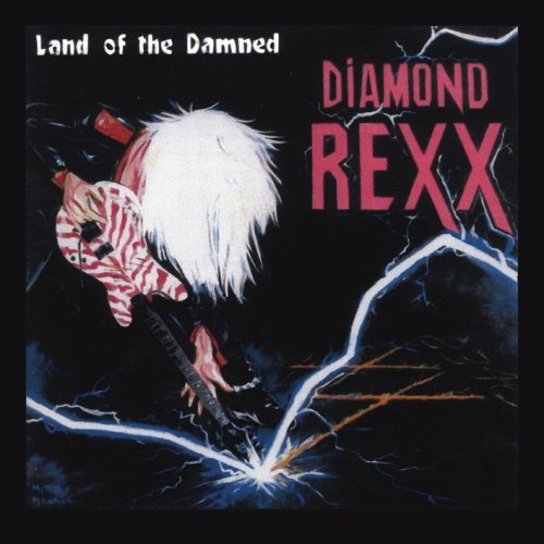 Diamond Rexx Land Of The Damned
