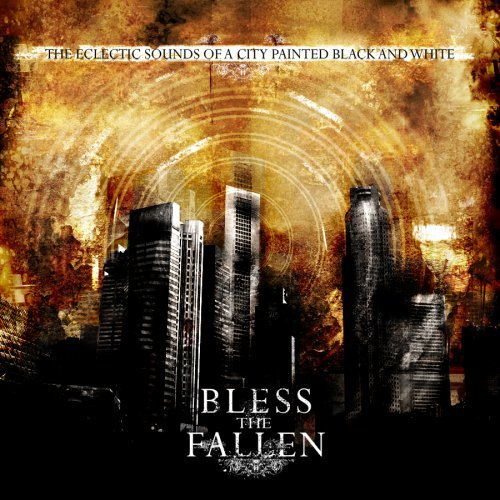 Bless The Fallen Eclectic Sounds Of A City Pain