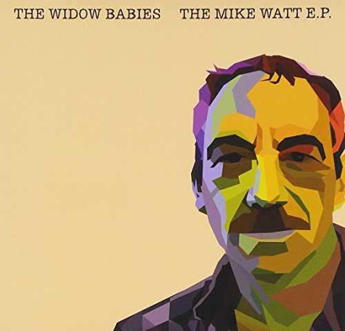 Widow Babies Mike Watt Ep