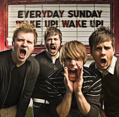 Everyday Sunday Wake Up! Wake Up!