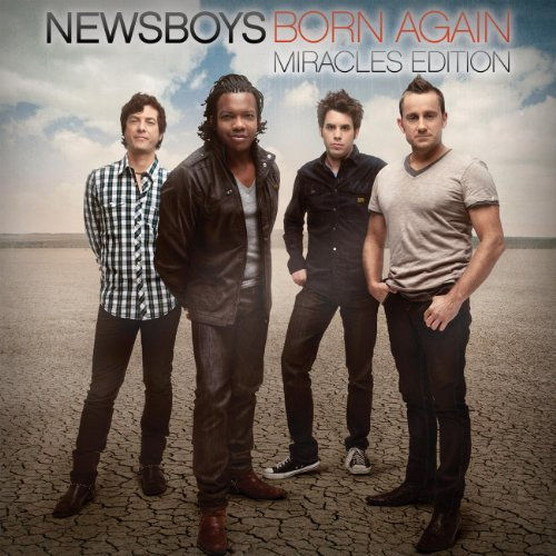 Newsboys Born Again (miracles Edition)