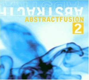 Abstract Fusion Vol. 2 Abstract Fusion Heard Parrish Wade Abstract Fusion