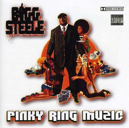 Bigg Steele Pinky Ring Music Explicit Version