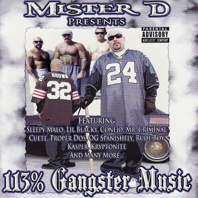 Mister D 113 Percent Gangster Music Explicit Version