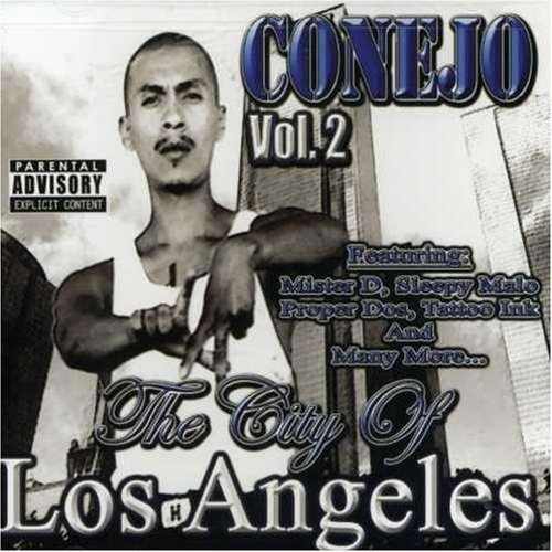 Conejo Vol. 2 City Of Los Angeles Explicit Version