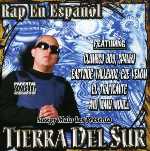 Sleepy Malo Tierra Del Sur Explicit Version