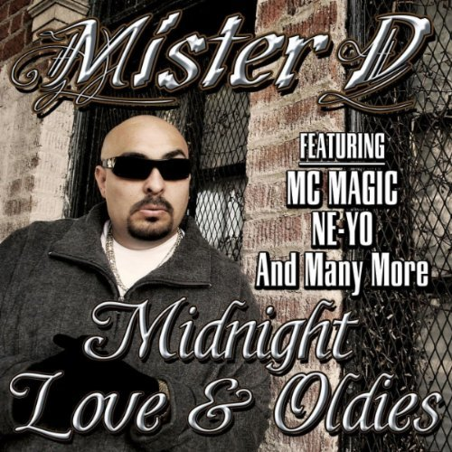 Mister D Midnight Love & Oldies Explicit Version