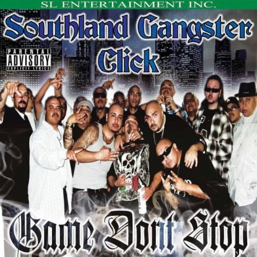 Southland Gangster Click Game Don't Stop Explicit Version