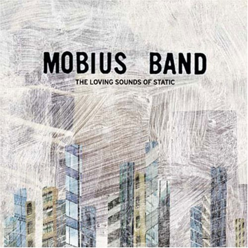 Mobius Band Loving Sounds Of Static