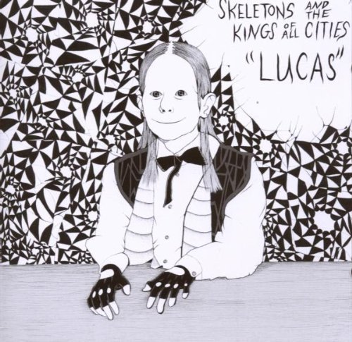 Skeletons & The Kings Of All Lucas Explicit Version