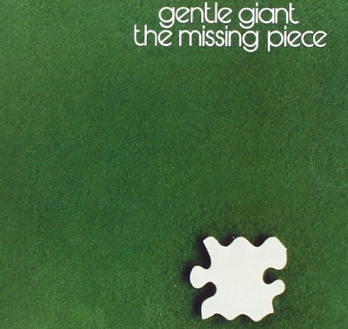 Gentle Giant Missing Piece