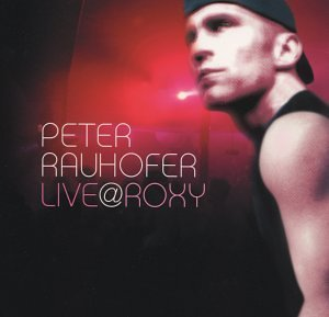 Peter Rauhofer Vol. 1 Live At Roxy 2 CD Set