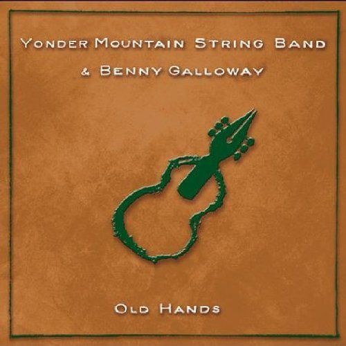 Yonder Mountain String Band Old Hands