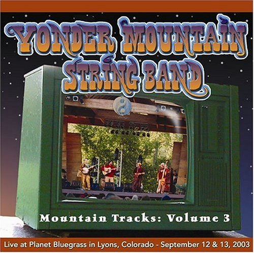 Yonder Mountain String Band Vol. 3 Mountain Tracks 2 CD Set