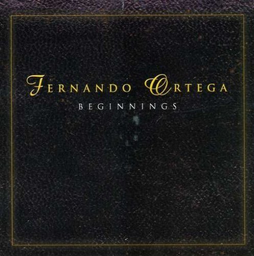 Fernando Ortega Beginnings