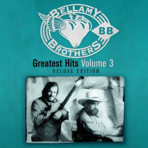 Bellamy Brothers Vol. 3 Greatest Hits Deluxe Ed.