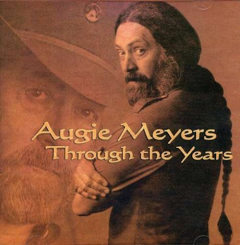 Augie Meyers Through The Years
