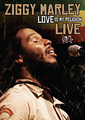Ziggy Marley Love Is My Religion Live
