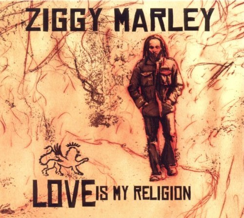 Ziggy Marley Love Is My Religion Incl. Bonus Tracks