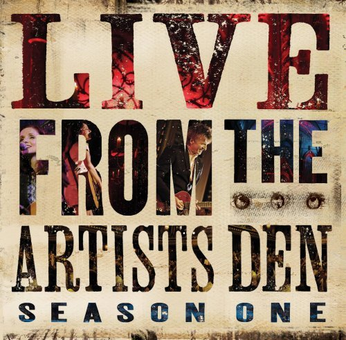 Live From The Artists Den Season One Live From The Artists Den Season One