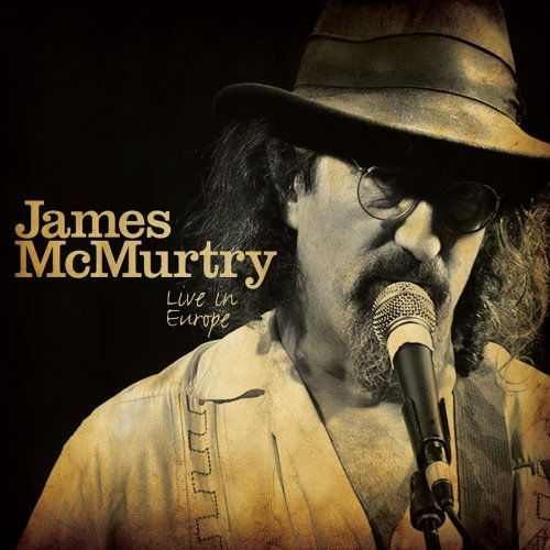 James Mcmurtry Live In Europe