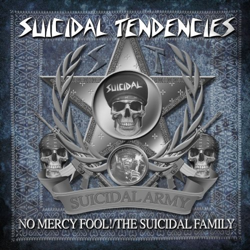Suicidal Tendencies No Mercy Fool! Suicidal Family