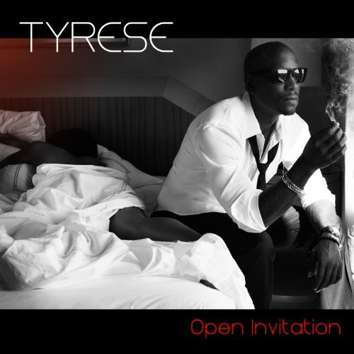Tyrese Open Invitation Explicit Version