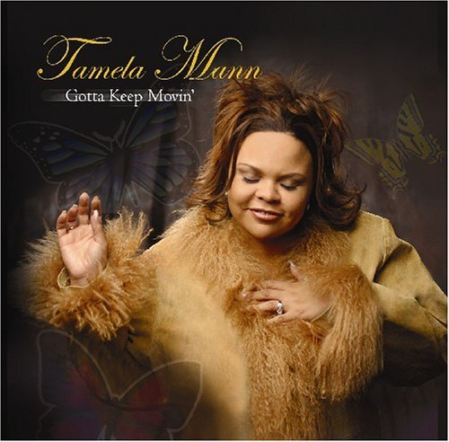 Tamela Mann Gotta Keep Moving