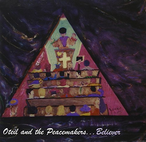 Oteil & The Peacemakers Believer