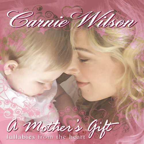 Carnie Wilson Mother's Gift