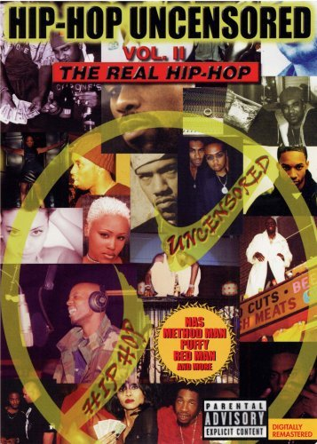 Hip Hop Uncensored Vol. 2 Hip Hop Uncensored Real Explicit Version Rah Digga Method Man