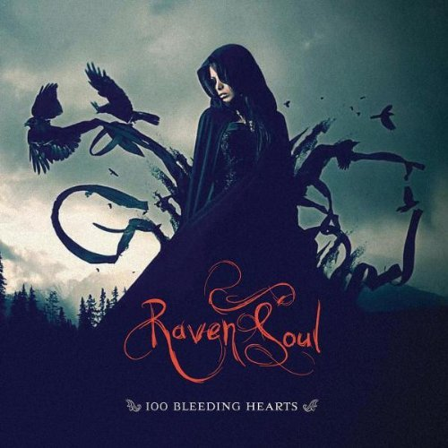 Raven Soul 100 Bleeding Hearts