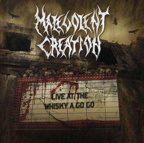 Malevolent Creation Live At The Whisky A Go Go