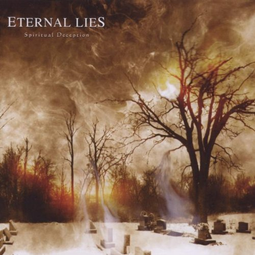 Eternal Lies Spiritual Deception
