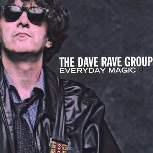 Dave Rave Group Everyday Magic