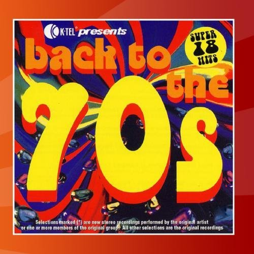 Back To The 70s Back To The 70s Muldaur Harris Carter Tymes Glitter Band Rubettes Peppers