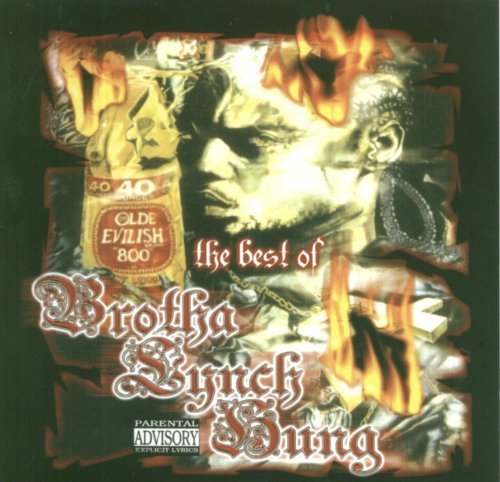 Brotha Lynch Hung Best Of Brotha Lynch Hung Explicit Version