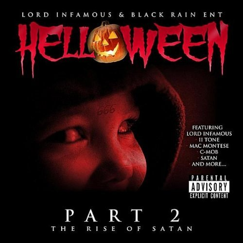 Lord Infamous & Black Rain Ent Helloween Pt. 2 The Rise Of Sa