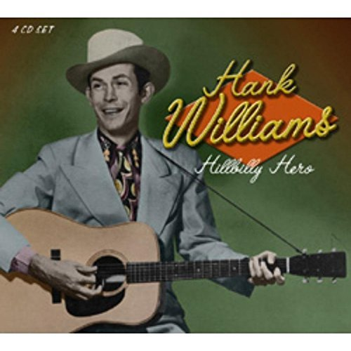 Hank Williams Hillbilly Hero
