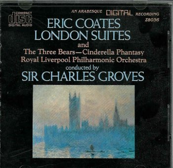 Eric Coates Sir Charles Groves Coates London Suites