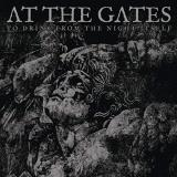 At The Gates To Drink From The Night Itself Limited Deluxe 2 CD 2 Lp