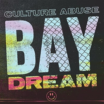 Culture Abuse Bay Dream