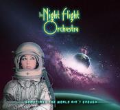 Night Flight Orchestra Sometimes The World Ain't Enough