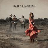 Kasey Chambers & The Fireside Campfire